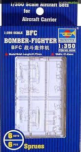1:350 BFC BOMBER-FIGHTER (6 SETS)