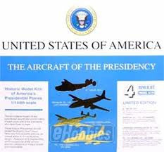 1:144 THE AIRCRAFT OF THE PRESIDENCY