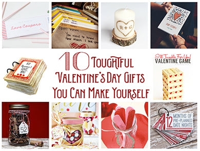 10 Thoughtful Valentine's Day Gifts You Can Make Yourself