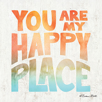 You Are My Happy Place Inspirational Print