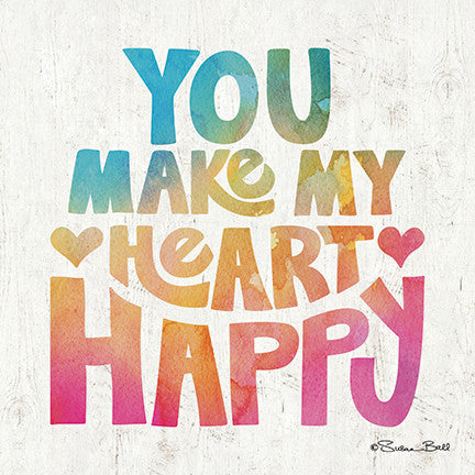 You Make My Heart Happy Inspirational Print