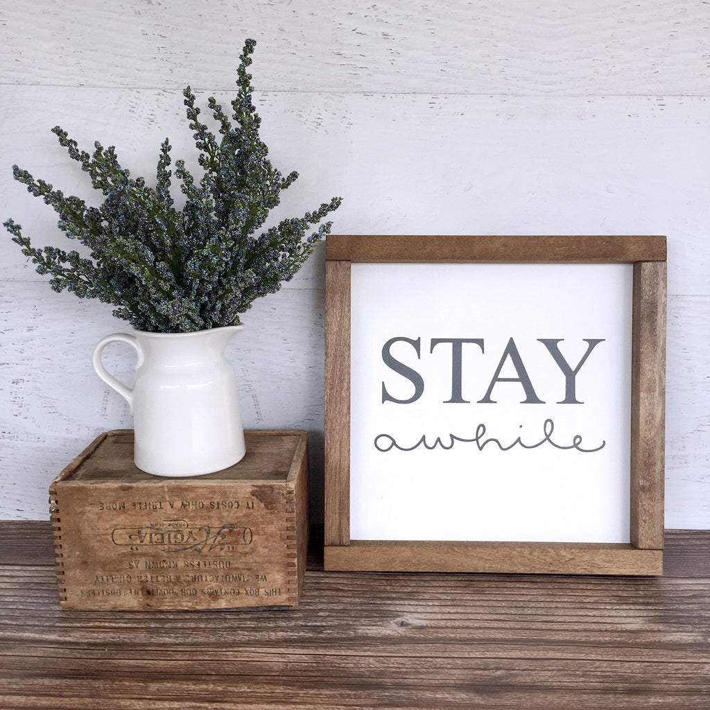 Stay Awhile Hand Painted Wood Sign