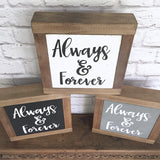 Always & Forever Hand Painted Wood Block