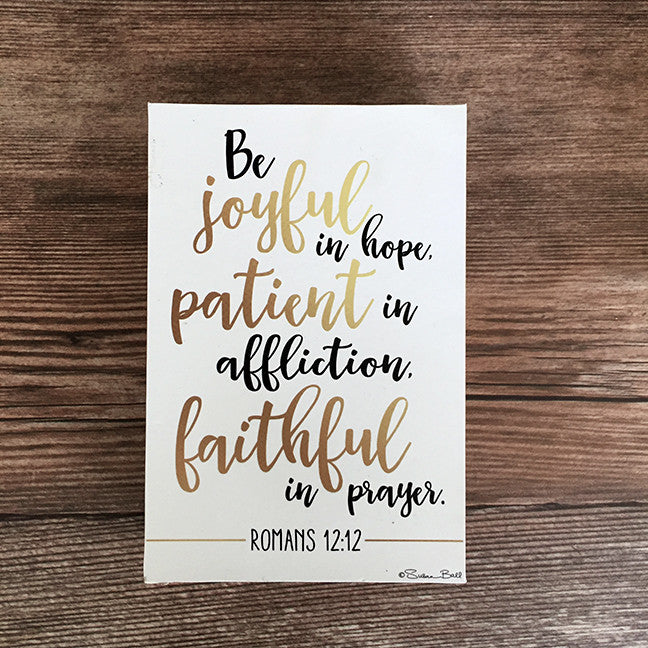 Be Joyful In Hope Wood Block