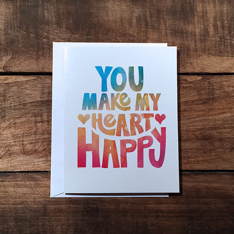 You Make My Heart Happy Greeting Card