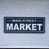 Weathered Main Street Market Wood Sign