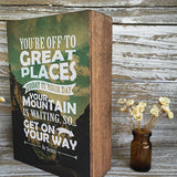 You're Off to Great Places, Today is Your Day Print on a Birch Wood Panel