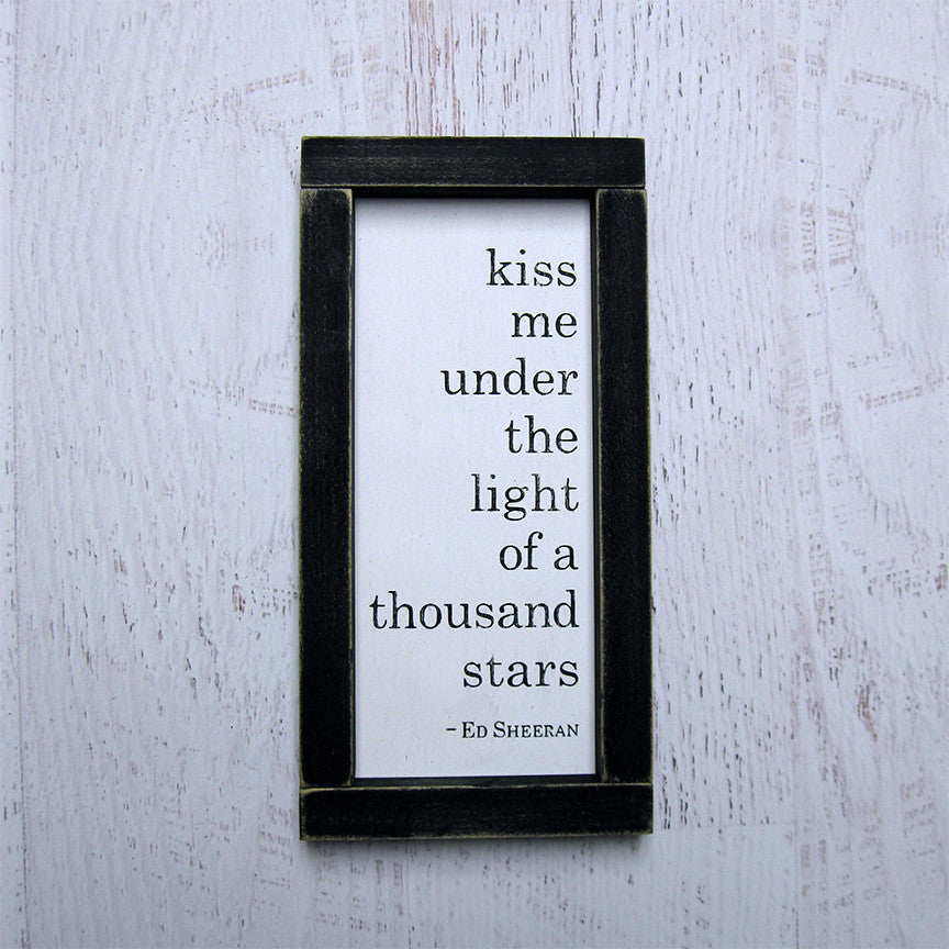 Kiss Me Under the Light of a Thousand Stars Lyric Series Hand Painted Wood Sign