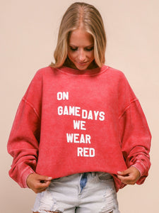 On Game Days We Wear Red