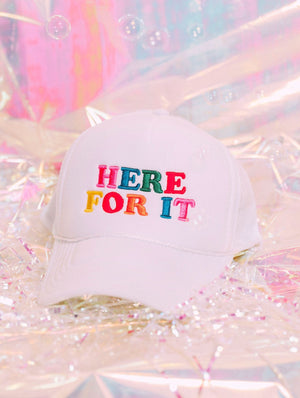 Here For It Trucker Hat
