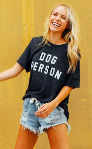 Friday + Saturday Dog Person Tee