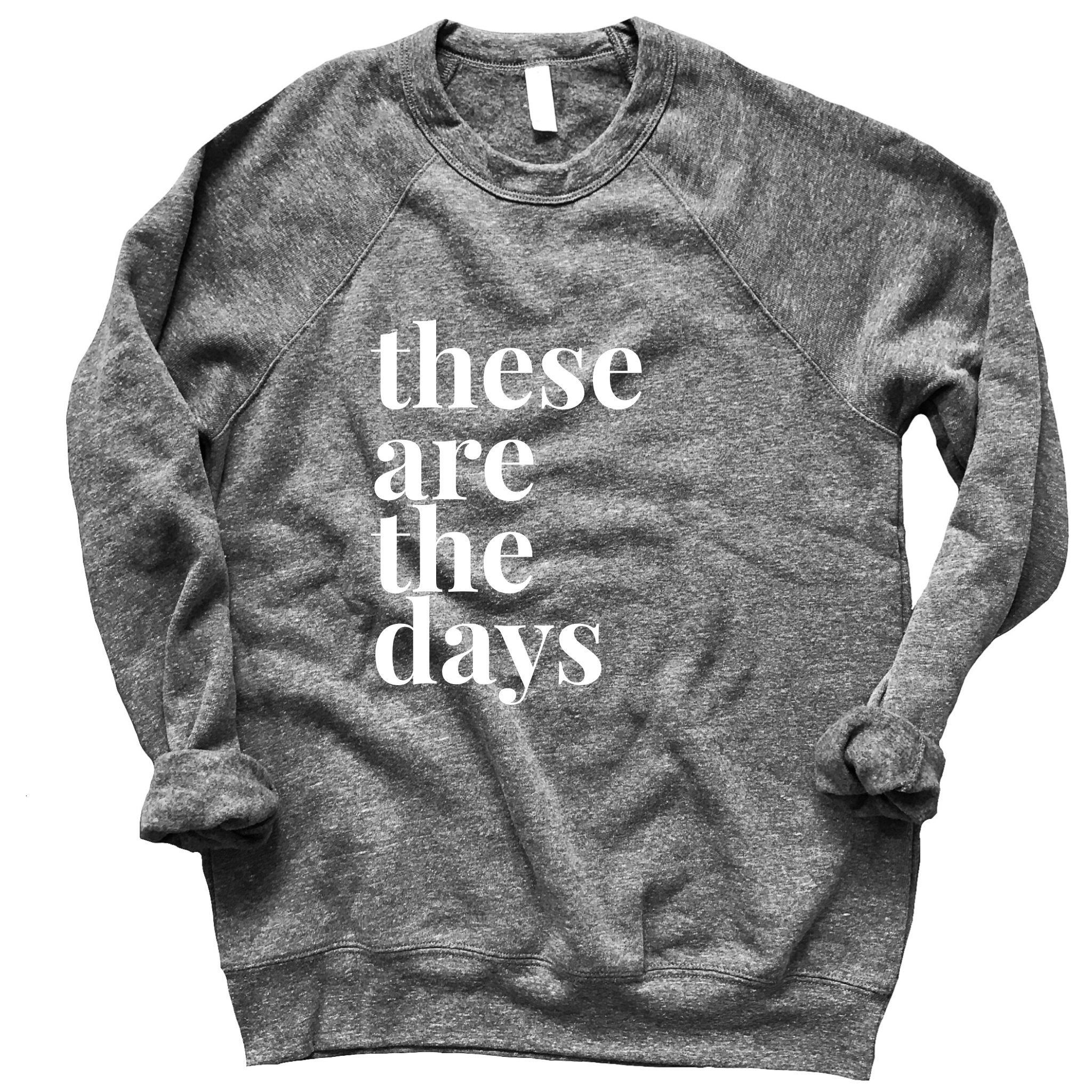 These Are The Days Fleece