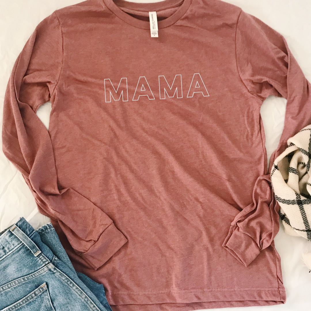 Mama Long Sleeve Tee