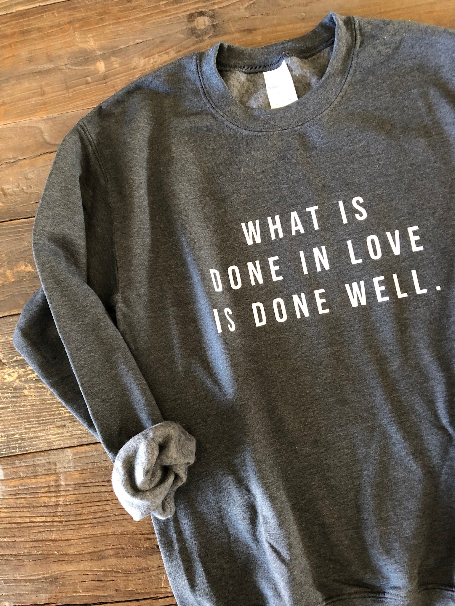 Done Well Sweatshirt