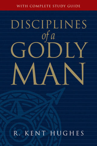 Disciplines of a Godly Man