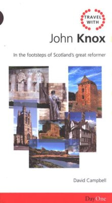 Travel With John Knox (Travel Guide)