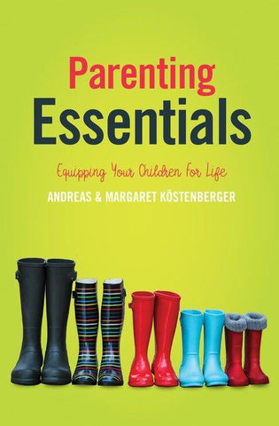Parenting Essentials: Equipping your Children for Life