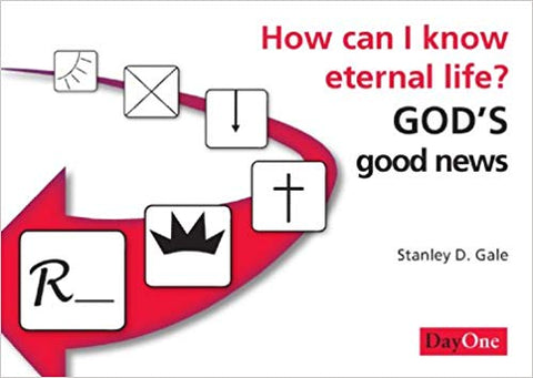 How Can I Know Eternal Life? God's Good News