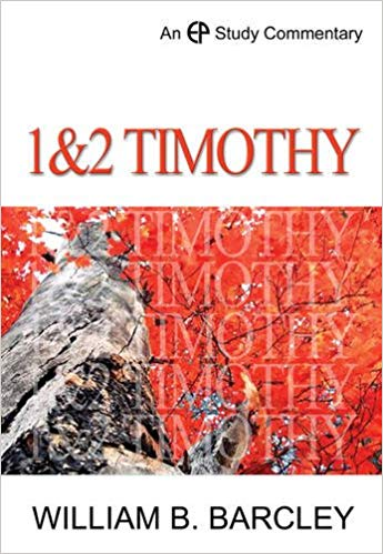 1 & 2 Timothy (Epsc Commentary) William Barcley