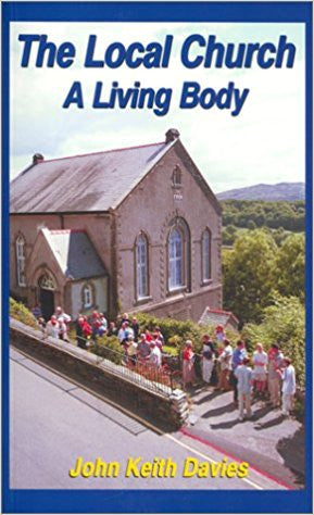 The Local Church - A Living Body