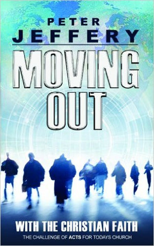 Moving Out: With the Christian Faith