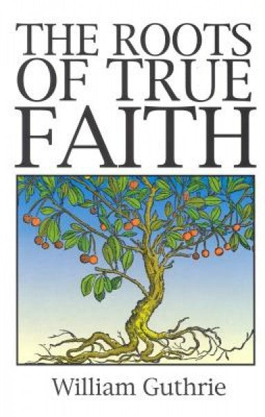 Roots of True Faith