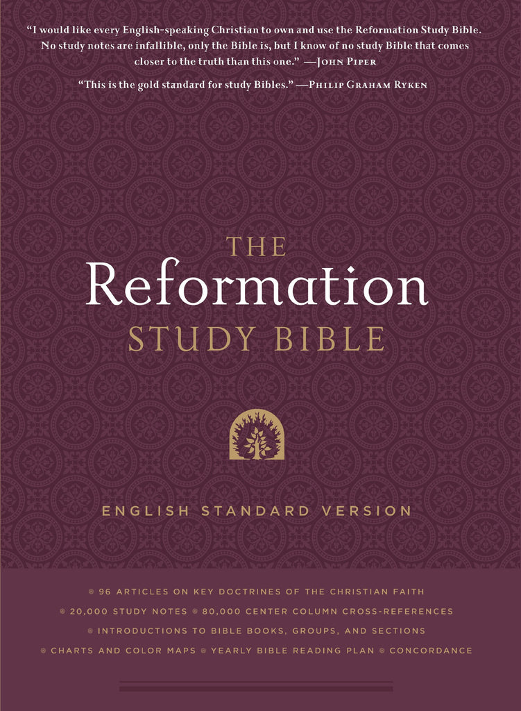 The Reformation Study Bible: English Standard Version (Hardcover)