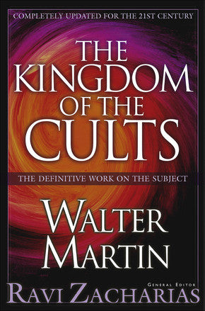 The Kingdom of the Cults, Revised and Updated Edition