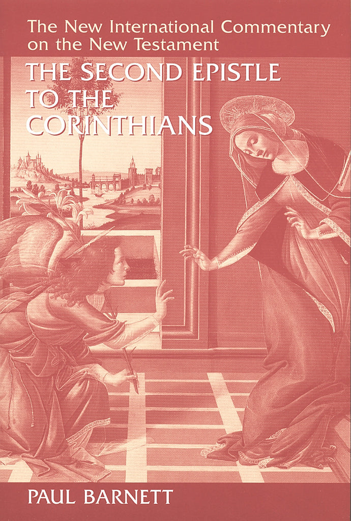 The Second Epistle to the Corinthians (New International Commentary on the New Testament)