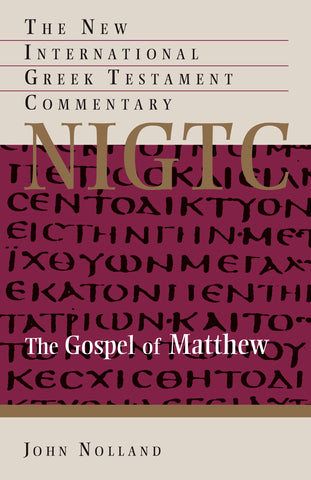 The Gospel of Matthew (NIGTC)