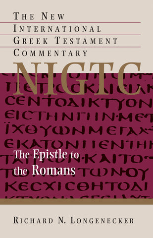 The Epistle to the Romans (NIGTC)
