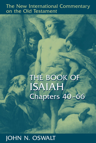 The Book of Isaiah, Chapters 40-66 (NICOT)