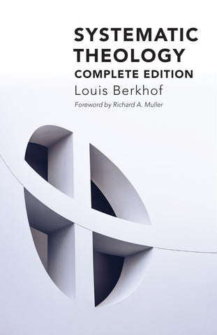 Systematic Theology  Louis Berkhof