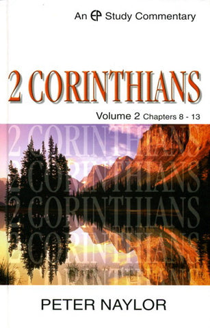2 Corinthians: Volume 2 Chapters 8-13 (EP Study Commentary)