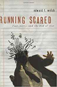 Running Scared: Fear Worry And The God Of Rest