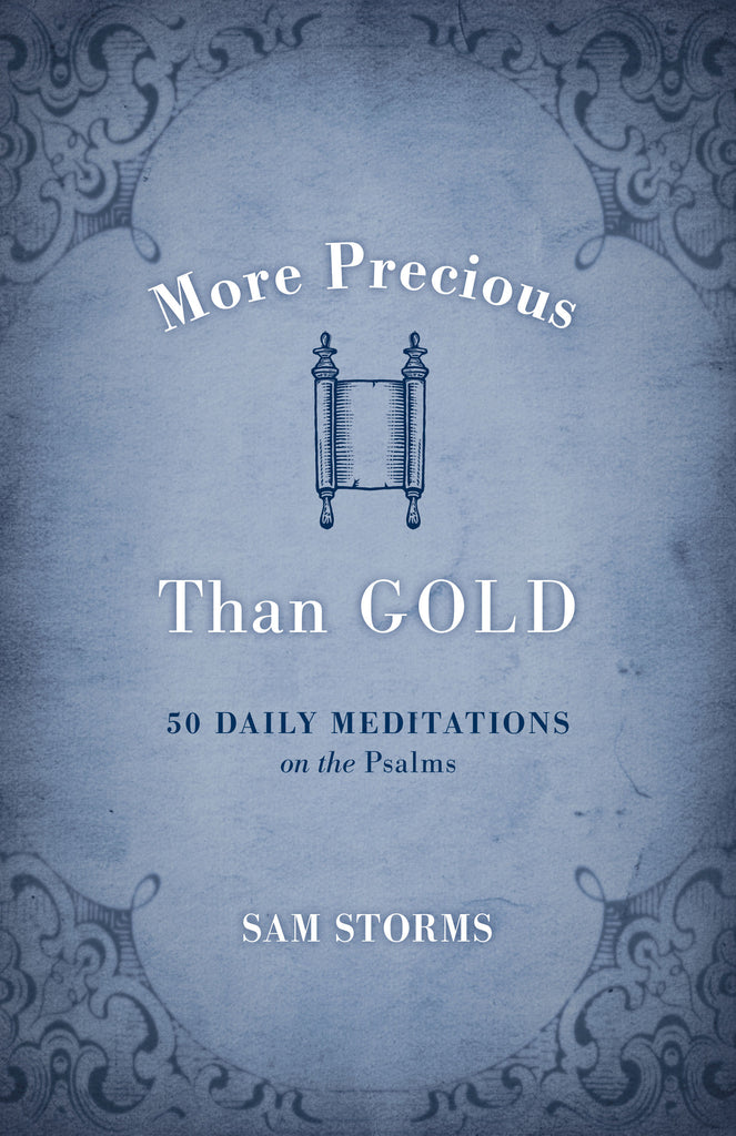 More Precious Than Gold: 50 Daily Meditations on the Psalms