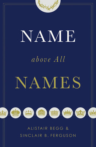 Name above All Names (Hardcover)