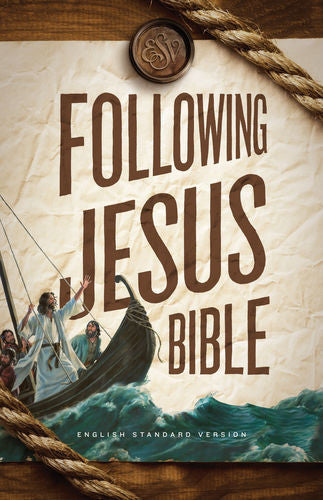 ESV Following Jesus Bible Hardcover