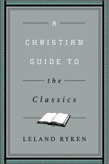 Christian Guides to the Classics