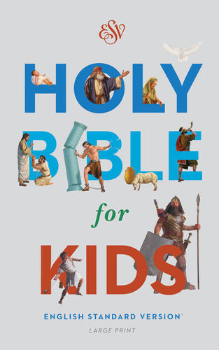 ESV Holy Bible for Kids, Large Print Hardcover