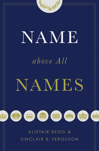 Name above All Names (Paperback)