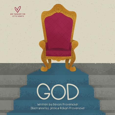 God: Big Theology for Little Hearts Board Book