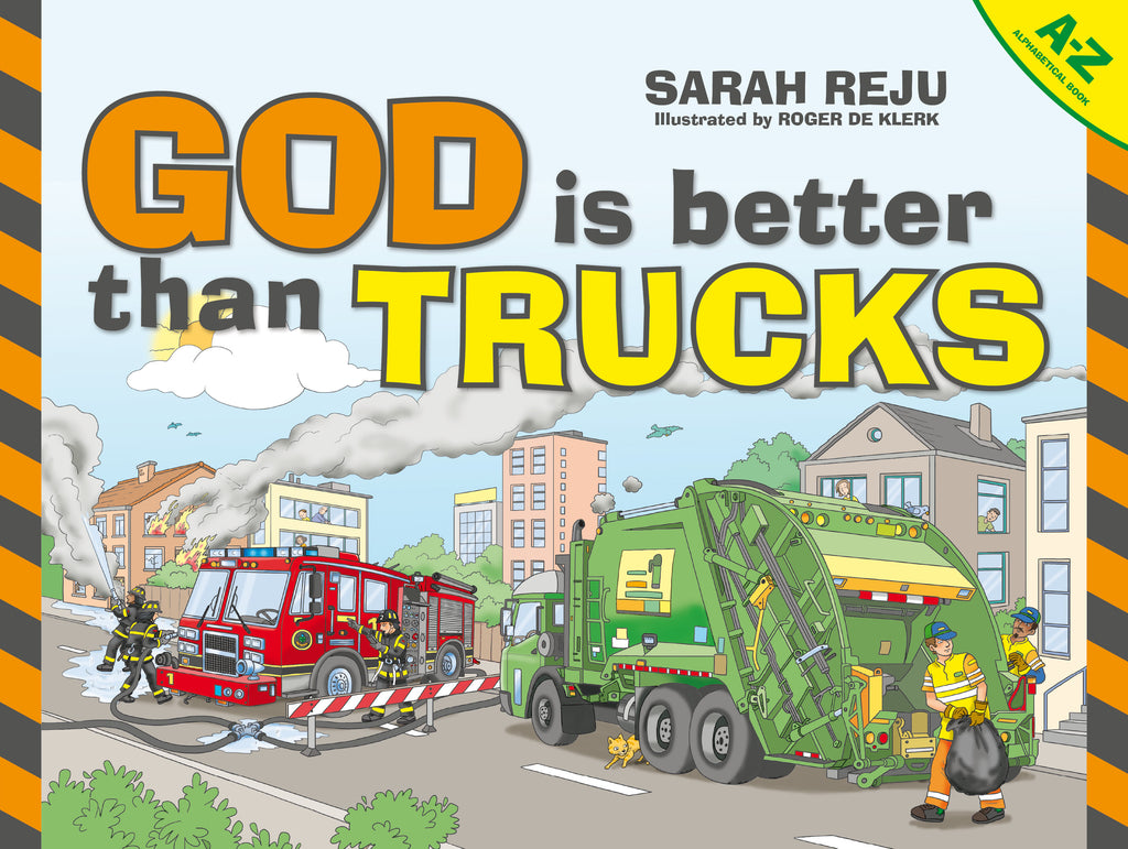 God Is Better Than Trucks A-Z Alphabetical Book