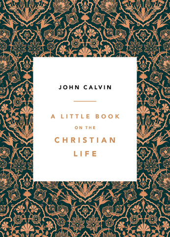 A Little Book on the Christian Life  (Damask cover)