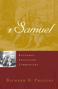 1 Samuel (Reformed Expository Commentary)