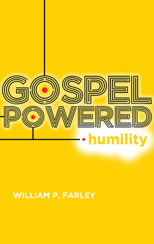 Gospel-Powered Humility