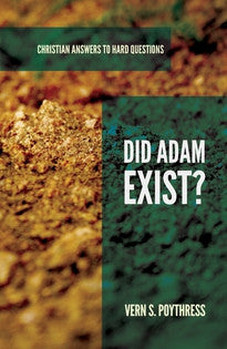 Did Adam Exist? (Christian Answers to Hard Questions)