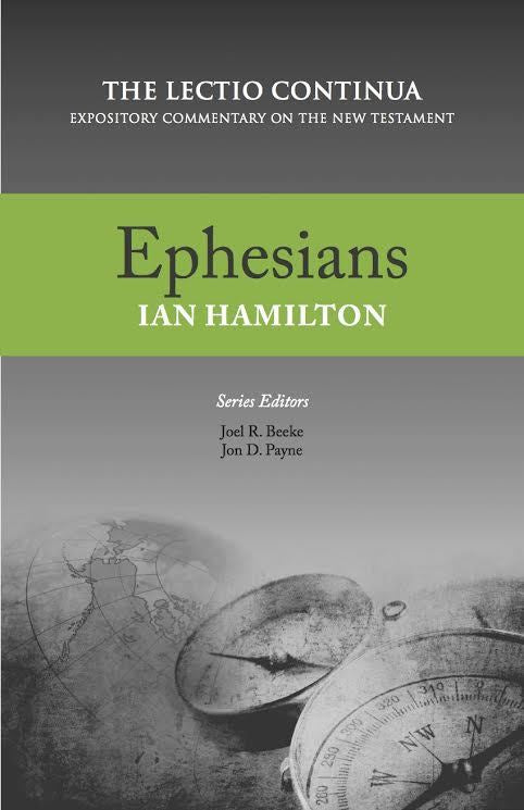 Ephesians  (The Lectio Continua Commentary Series)
