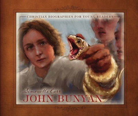 John Bunyan  (Christian Biographies for Young Readers)
