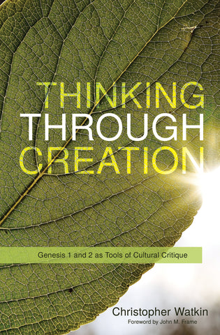 Thinking through Creation Genesis: 1 and 2 as Tools of Cultural Critique